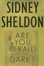 Are You Afraid of the Dark?: A Novel (Sheldon, Sidney)