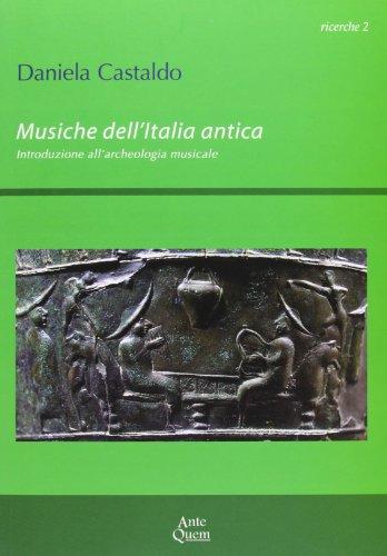 Musiche dell'Italia antica. Introduzione all'archeologia musicale