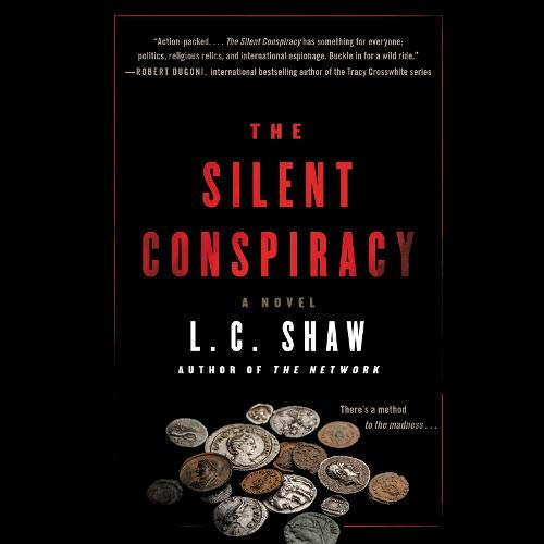 The Silent Conspiracy Audiobook By L. C. Shaw cover art