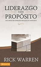 Liderazgo con propósito: Lecciones de liderazgo basadas en Nehemías (Spanish Edition)