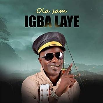 IGBA LAYE (Remix)