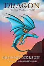 Dragon (If You Couldn't Tell)