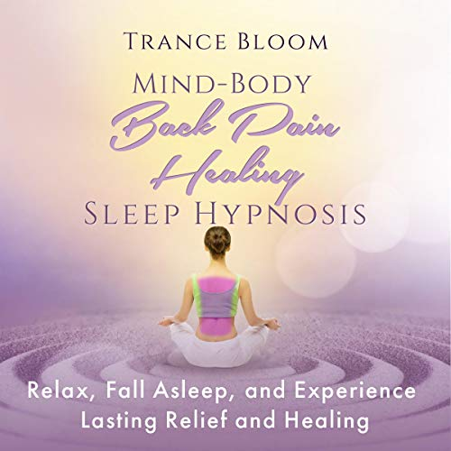 Mind-Body Back Pain Healing Sleep Hypnosis cover art