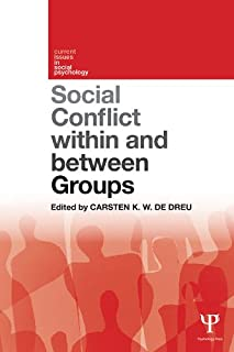Social Conflict within and between Groups (Current Issues in Social Psychology) (English Edition)
