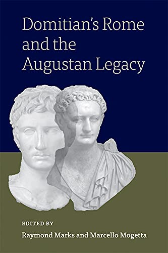 Domitian's Rome and the Augustan Legacy