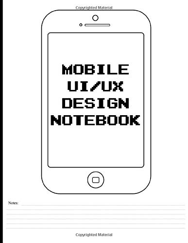 Mobile UI/UX Design Notebook: Sketchbook for App Designers, 8.5 x 11 Inches...