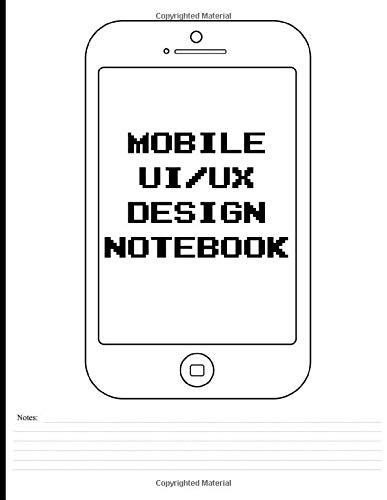 Mobile UI/UX Design Notebook: Sketchbook...