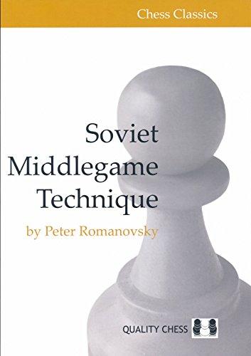 Soviet Middlegame Technique (Chess Classics)