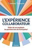 L'Expérience Collaborateur - Faites de vos employés les premiers fans de votre entreprise !