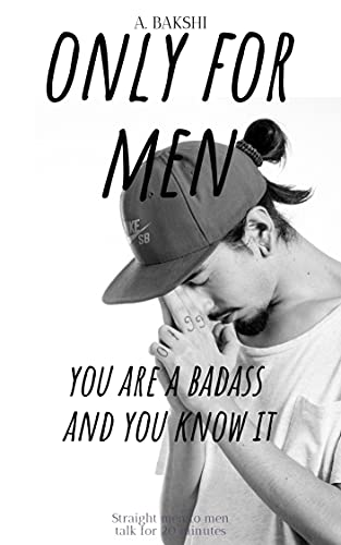 For men only: You are a badass and you know it (English Edition)