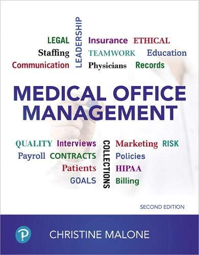Compare Textbook Prices for Medical Office Management 2 Edition ISBN 9780134868288 by Malone, Christine
