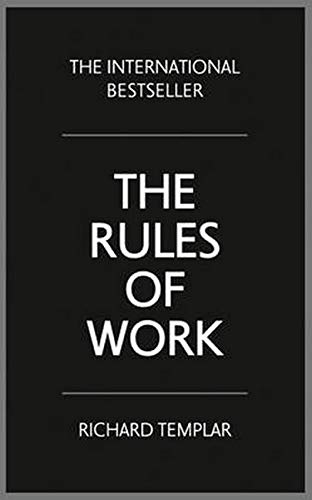 Compare Textbook Prices for The Rules of Work: A definitive code for personal success 4 Edition ISBN 9781292088082 by Templar, Richard