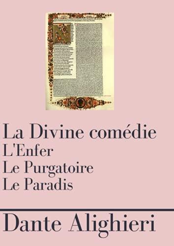 La divine comédie: Grand Format, Edition intégrale : L'Enfer, le Purgatoire, le Paradis