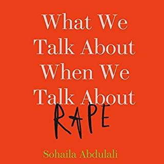 What We Talk About When We Talk About Rape audiobook cover art