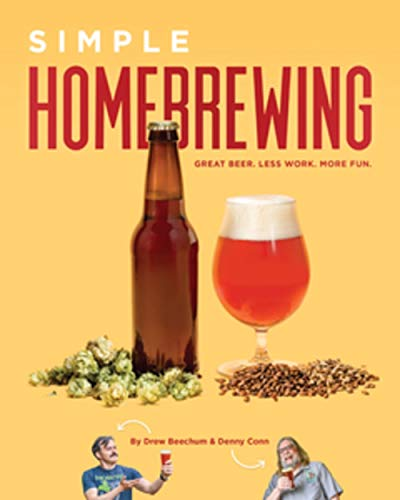 Simple Homebrewing: Great Beer, Less Work, More Fun.