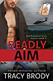 Deadly Aim: A Second Chance Military Romance (Bad Karma Special Ops Book 2)