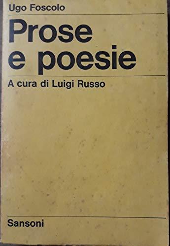 Prose e poesie. a cura di Luigi Russo
