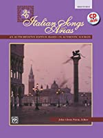 Twenty-Six Italian Songs and Arias: For Medium High Voice (26 Italian Songs and Arias)