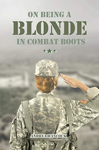 On Being A Blonde in Combat Boots