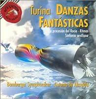 Joaquin Turina: Danzas Fantasticas