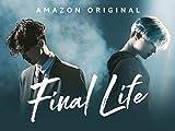Final Life - Season 1