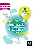 Le Petit Volum' - Organisation et méthodologie en cuisine - Révision et entrainement