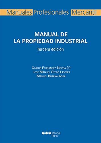 Manual de la propiedad industrial (Manuales profesionales)