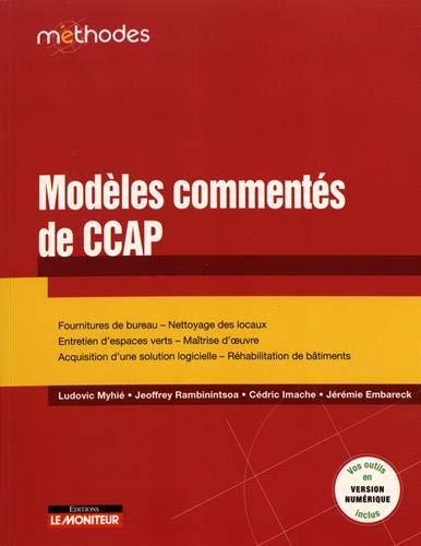 Modèles commentés de CCAP: Fournitures de bureau   Nettoyage des locaux - Entretien d espaces verts   Maîtrise d oeuvre -