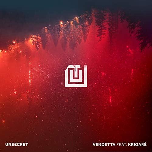 UNSECRET feat. Krigarè