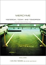 Mercy Me - Yesterday, Today, and Tomorrow
