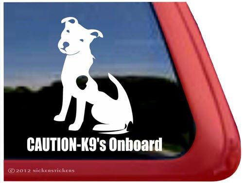 Caution - K9's Onboard ~ Pit Bull Terrier Dog Vinyl Window Decal Sticker