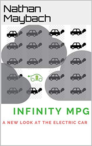 Infinity MPG: A New Look at the Electric Car (English Editio