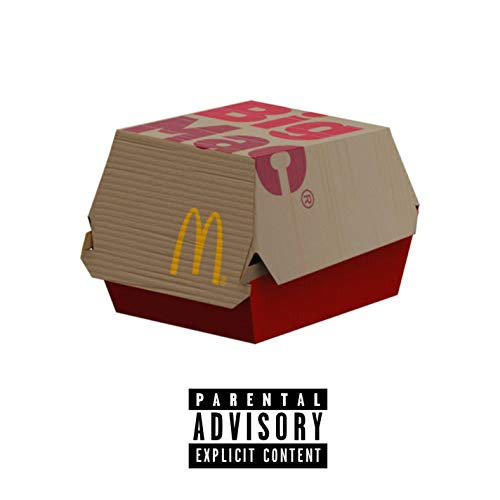 Big Mac [Explicit]