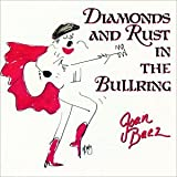 Diamonds and Rust in the Bullring: Recorded Live in a Bullring in Bilbao, Spain, 1988