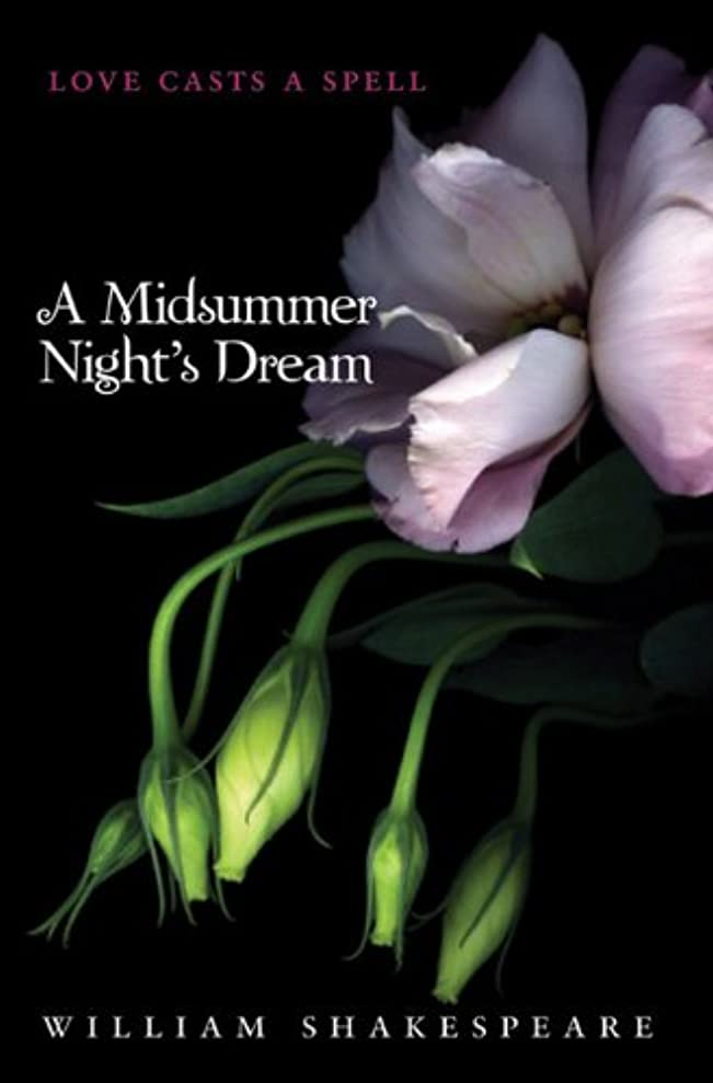 キャップ引き出し田舎A Midsummer Night's Dream (Teen Classics) (English Edition)