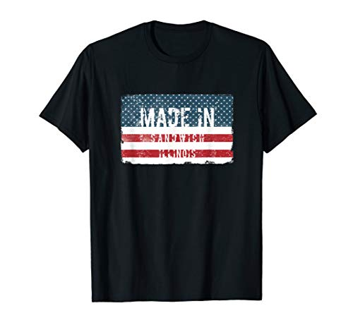 Made in Sandwich, Illinois T-shirt