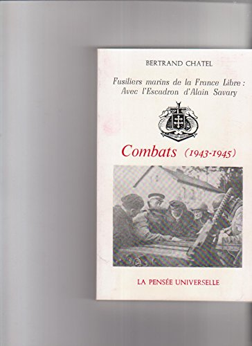 Combats 1943-1945 : Avec l'escadron d'Alain Savary