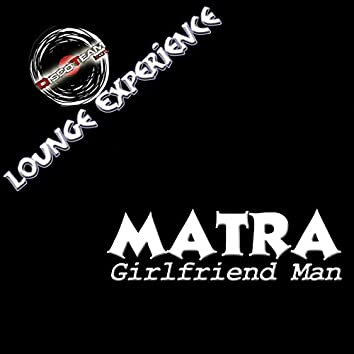 Girlfriend Man