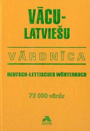 Vacu-latviesu vardnica; Deutsch-Lettisches Wörterbuch: 42,000 Words