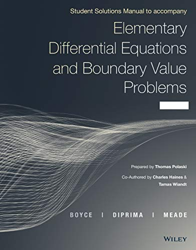 Compare Textbook Prices for Elementary Differential Equations and Boundary Value Problems 11 Edition ISBN 9781119169758 by Boyce, William E.,DiPrima, Richard C.,Meade, Douglas B.