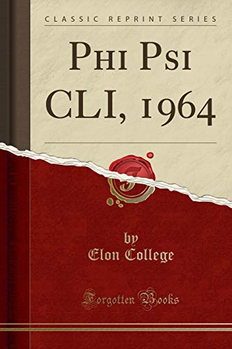 Phi Psi CLI, 1964 (Classic Reprint)