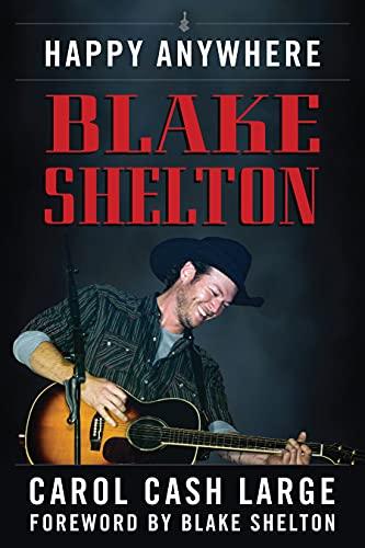 Blake Shelton: Happy Anywhere