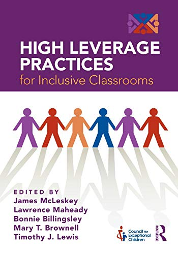 Compare Textbook Prices for High Leverage Practices for Inclusive Classrooms 1 Edition ISBN 9781138039186 by McLeskey, James,Maheady, Larry,Billingsley, Bonnie,Brownell, Mary,Lewis, Tim