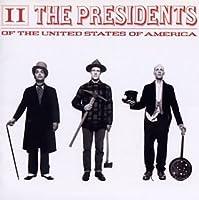 II by ザ・プレジデンツ・オブ・ザ・ユナイテッド・ステイツ・オブ・アメリカ (1997-01-22)