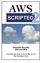 Aws Scripted: Essential Security, Ssh and Mfa: 2