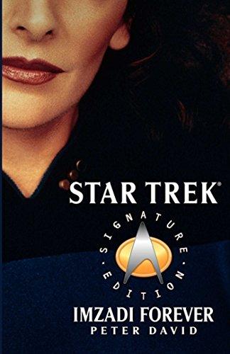 Imzadi Forever (Star Trek: The Next…