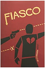 Fiasco is a roleplaying game about ordinary people with powerful ambition and poor impulse control GM less game for 3 to 5 players Takes a few hours to play This popular RPG is authored by Jason Morningstar