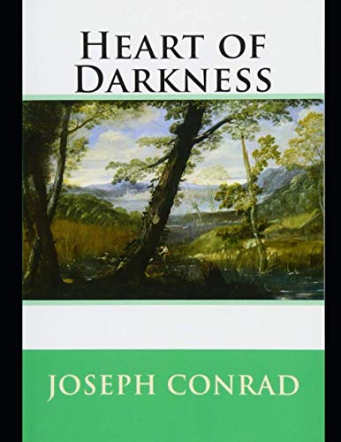 Heart of Darkness: Annotated