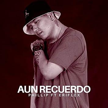 Aun Recuerdo (feat. eriflex)