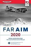 FAR / AIM 2020: Federal Aviation Regulations/Aeronautical Information Manual